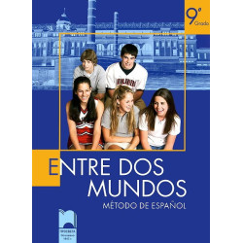 Entre Dos Mundos - учебник по испански език за 9. клас