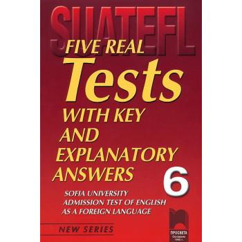 Five Real Tests: Тестове по английски език за кандидат-студенти № 6