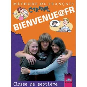 Bienvenue@fr: Учебник по френски език за 7. клас