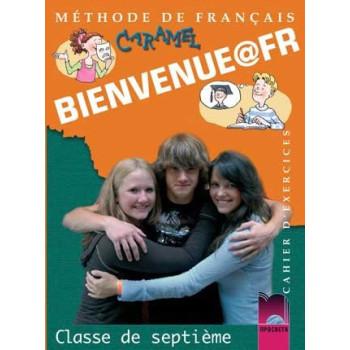 Bienvenue@fr: Тетрадка по френски език за 7. клас