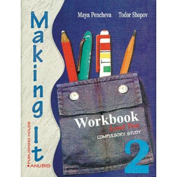 Making it 2: учебна тетрадка по английски език за 10. клас, I ЧЕ