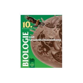 Биология и здравно образование за 10. клас - за училищата с профилирано обучение на немски език