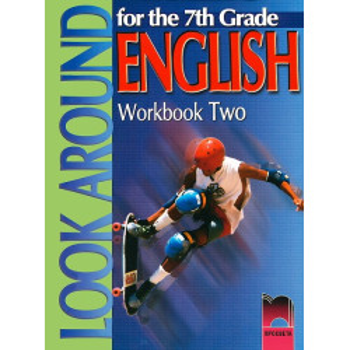 Look Around: Учебна тетрадка № 2 по английски език за 7. клас