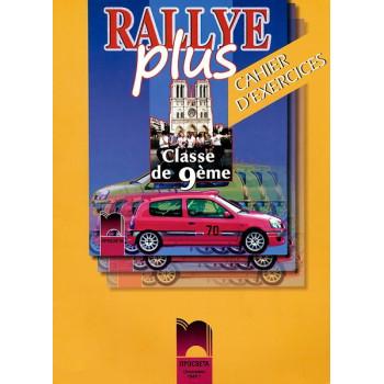 Rallye Plus: работна тетрадка по френски език за 9. клас