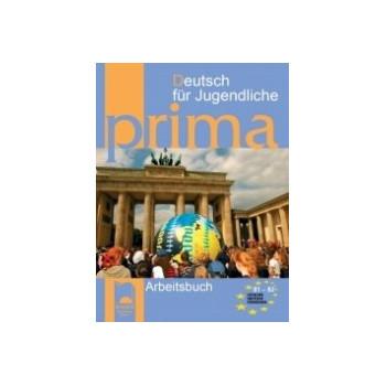 Prima B1 – B2: учебна тетрадка по немски език за 9. клас