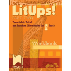 LitUps! Part Two. Essentials in British and American Literature for the 12th Grade. Workbook