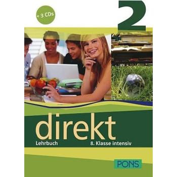 Direkt - ниво 2 (B1): Учебник за 8. клас + 3 CD Учебна система по немски език