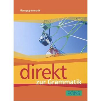 Direkt - ниво 1 - 2 (A1 - B1): Граматика за 8. клас Учебна система по немски език