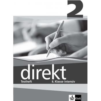 Direkt - ниво 2 (B1): Помагало с тестове за 8. клас Учебна система по немски език
