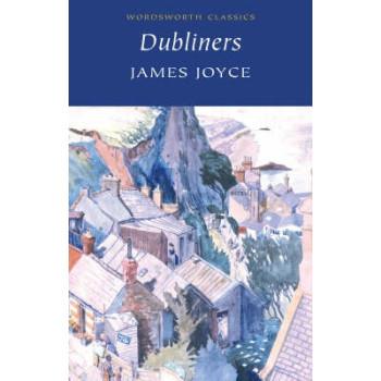 DUBLINERS - James Joyce /Wordsworth/