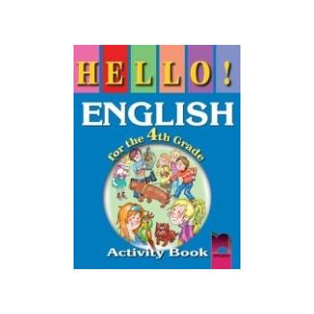 Hello! Работна тетрадка по английски език за 4. клас