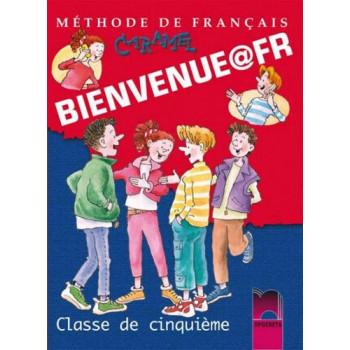 Bienvenue@fr: Уебник по френски език за 5. клас