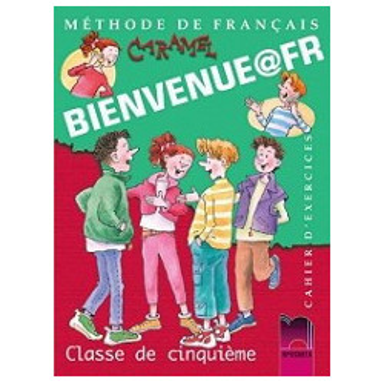 Bienvenue@fr: Учебна тетрадка по френски език за 5. клас