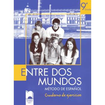 Entre Dos Mundos, работна тетрадка по испански език за 9. клас