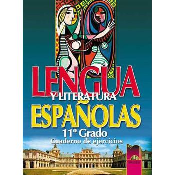 Lengua y literatura: Учебна тетрадка по испански език и литература за 11. клас