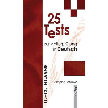 25 Tests zur Abiturpruefung in Deutsch