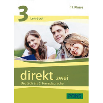 Direkt zwei: Lehr- und Arbeitsbuch 3 - Учебник и учебна тетрадка по немски език за 11. клас + 2 CD